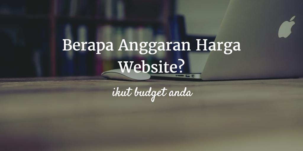 Berapa Anggaran Harga Website?